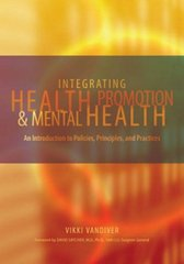 Integrating Health Promotion and Mental Health 1st Edition 9780195167726 0195167724