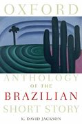 Oxford Anthology of the Brazilian Short Story 0 9780195309645 0195309642