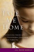 Take Me Home 1st Edition 9780195322620 0195322622