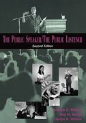 The Public Speaker / The Public Listener 2nd edition 9780195329841 0195329848