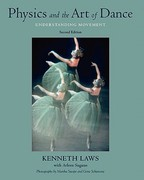 Physics and the Art of Dance 2nd Edition 9780195341010 0195341015