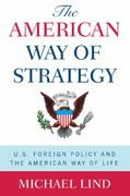 The American Way of Strategy 0 9780195341416 0195341414