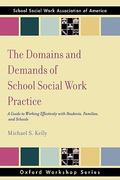 The Domains and Demands of School Social Work Practice 1st Edition 9780195343304 0195343301