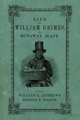 Life of William Grimes, the Runaway Slave 1st Edition 9780195343328 0195343328