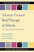 Solution Focused Brief Therapy in Schools 1st Edition 9780195366297 0195366298