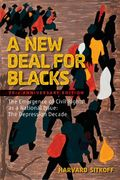 A New Deal for Blacks 30th edition 9780195367539 0195367537