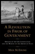 A Revolution in Favor of Government 1st Edition 9780195374162 0195374169