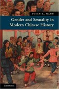 Gender and Sexuality in Modern Chinese History 1st Edition 9780521683708 052168370X