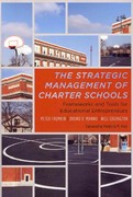 The Strategic Management of Charter Schools 0 9781612500973 1612500978