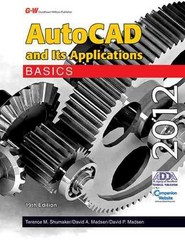 AutoCAD and Its Applications Basics 2012 19th Edition 9781605255613 1605255610