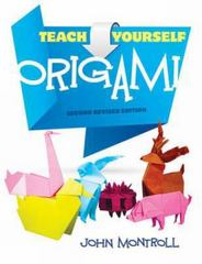 Teach Yourself Origami 2nd Edition 9780486483634 0486483630