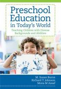 Preschool Education in Today's World 1st Edition 9781598571950 1598571958