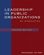 Leadership in Public Organizations 2nd Edition 9780765625502 0765625504