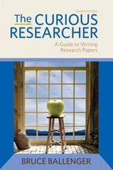 The Curious Researcher 7th Edition 9780205172870 0205172873