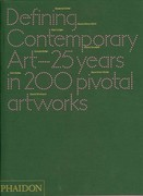 Defining Contemporary Art 1st Edition 9780714862095 0714862096