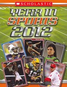 Scholastic Year in Sports 2012 0 9780545331500 0545331501