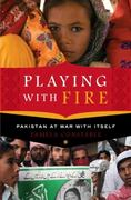 Playing with Fire 1st Edition 9781400069118 1400069114
