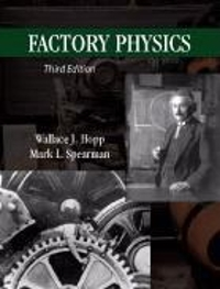 Factory Physics 3rd Edition 9781577667391 1577667395