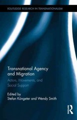 Transnational Agency and Migration 1st Edition 9781317397809 1317397800