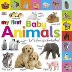 Tabbed Board Books: My First Baby Animals 1st Edition 9780756689889 0756689880