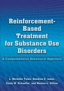 Reinforcement-Based Treatment for Substance Use Disorders 1st Edition 9781433810244 1433810247
