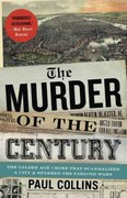 The Murder of the Century 1st Edition 9780307592217 0307592219