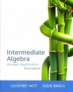 Intermediate Algebra Through Applications 3rd edition 9780321746719 0321746716