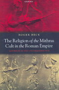 The Religion of the Mithras Cult in the Roman Empire 0 9780198140894 0198140894