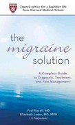 The Migraine Solution 1st edition 9780312553319 0312553315
