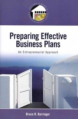 Preparing Effective Business Plans: An Entrepreneurial Approach with Business Plan Pro, Entrepreneurship: Starting and Operating a Small Business 1st edition 9780135032695 0135032695