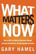What Matters Now 1st edition 9781118120828 1118120825