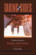 Taking Sides: Clashing Views in Energy and Society 2nd Edition 9780073514499 0073514497