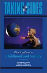 Taking Sides: Clashing Views in Childhood and Society 9th Edition 9780078050213 0078050219