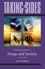 Taking Sides: Clashing Views in Drugs and Society 10th Edition 9780078050220 0078050227