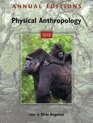 Annual Editions: Physical Anthropology 12/13 21st Edition 9780078051029 0078051029