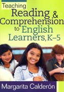 Teaching Reading and Comprehension to English Learners, K-5 1st Edition 9781935542032 1935542036