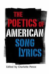 The Poetics of American Song Lyrics 0 9781617031564 1617031569