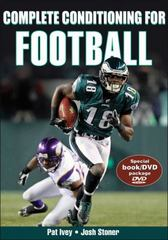 Complete Conditioning for Football 1st Edition 9780736093194 0736093192