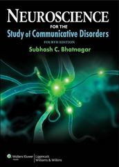 Neuroscience for the Study of Communicative Disorders (Point (Lippincott Williams & Wilkins)) 4th Edition 9781609138714 1609138716