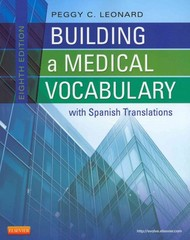 Medical Terminology Online for Building a Medical Vocabulary (User Guide, Access Code and Textbook Package) 8th edition 9781455709816 1455709816