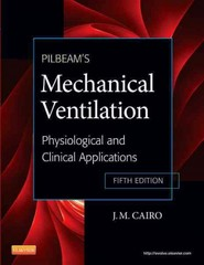 Pilbeam's Mechanical Ventilation 5th Edition 9780323072076 0323072070