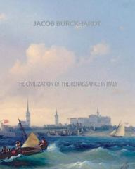 The Civilization of the Renaissance in Italy 1st Edition 9781461056980 1461056985