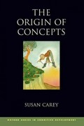 The Origin of Concepts 1st Edition 9780199838806 0199838801