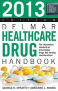 2013 Delmar Healthcare Drug Handbook 22th Edition 9781133280309 1133280307
