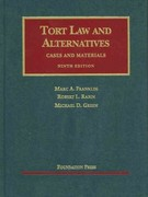 Tort Law and Alternatives, Cases and Materials 9th Edition 9781599418605 1599418606