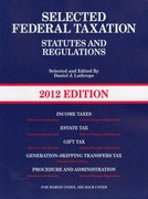 Selected Federal Taxation Statutes and Regulations, with Motro Tax Map 2012 0 9780314266828 0314266828