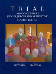 Trial Advocacy Before Judges, Jurors and Arbitrators 4th edition 9780314262691 0314262695