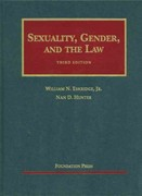 Sexuality, Gender, and the Law 3rd edition 9781599414126 1599414120