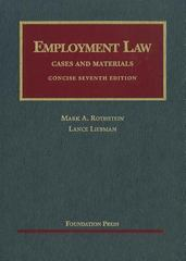 Employment Law Cases and Materials, Concise 7th Edition 9781609300104 1609300106