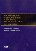 Professional Responsibility, Standards, Rules and Statutes, 2011-2012 0 9780314274670 0314274677
